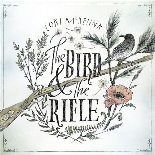 Lori McKenna - The Bird And The Rifle (2016)