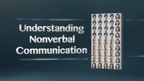 Understanding Nonverbal Communication [reduced]