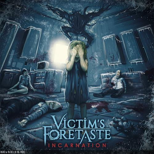 Victim's Foretaste - Incarnation (2016)