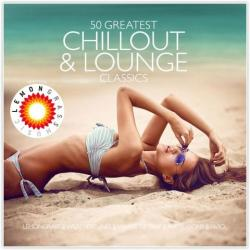 VA - 50 Greatest Chillout And Lounge Classics (2016)