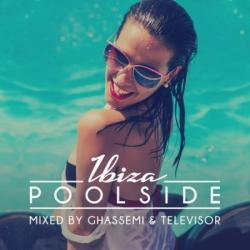 VA - Poolside Ibiza 2016 (Mixed by Ghassemi & Televisor) (2016)