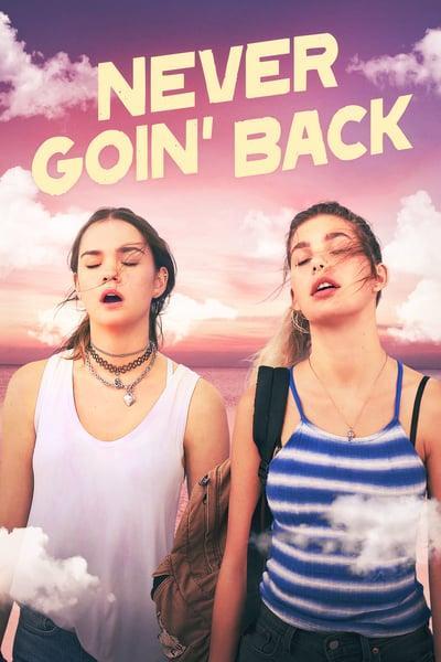 Never Goin' Back (2018) [WEBRip] [1080p] [YTS]