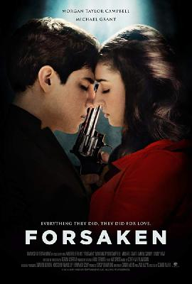 Отвергнутые / Forsaken (2017)