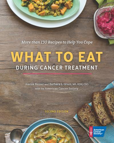 What to Eat During Cancer Treatment, 2nd Edition