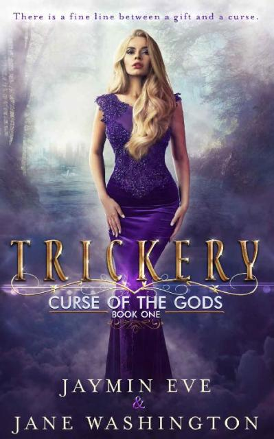 Trickery (Curse of the Gods) (Volume 1)