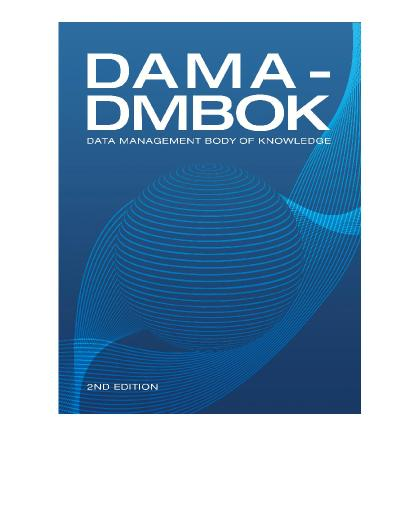 DAMA-DMBOK Data Management Body of Knowledge, 2nd Edition