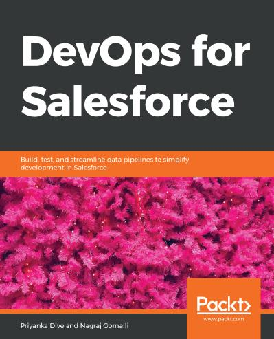 DevOps for Salesforce Build, test, and streamline data pipelines to simplify development in Sales...
