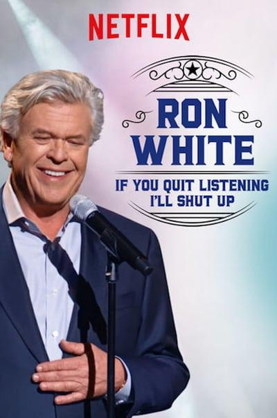 Ron White If You Quit Listening, I'll Shut Up (2018) [WEBRip] [720p] [YTS]