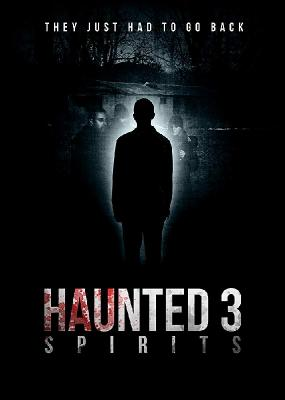 Паранормальные явления 3: Призраки / Haunted 3: Spirits (2018)